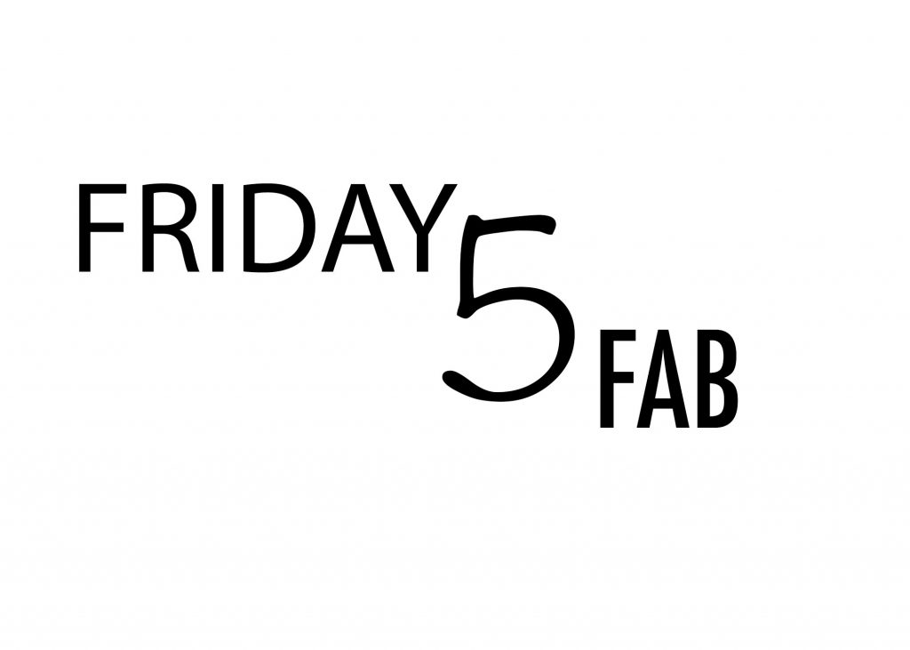 Fridays Fab Five: No. 1