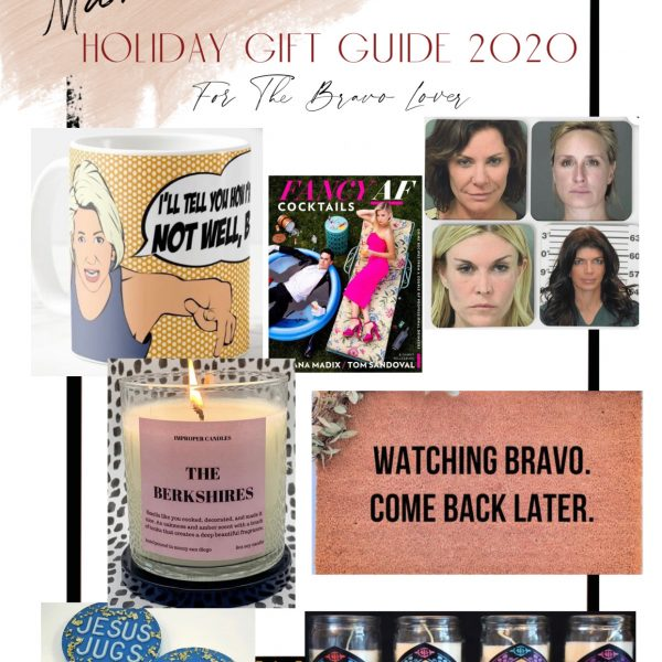 Gift Guide 2020: The Bravo Lover