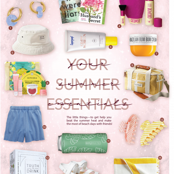 Our Summertime Essentials